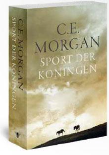Sport der koningen - C.E. Morgan
