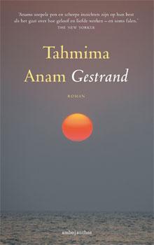 Tahmina Anam Gestrand Roman over Bangladesh