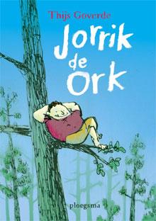 Thijs Goverde Jorrik de Ork Kinderboek