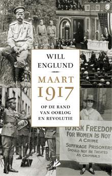 Will Englund Maart 1917 Op de rand van oorlog en revolutie
