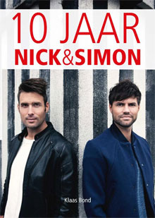 10 Jaar Nick & Simon Boek Biografie