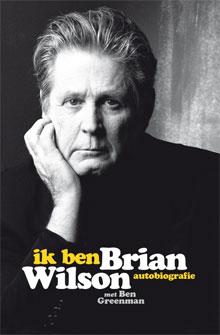 Autobiografie Brian Wilson Recensie Ik ben Brian Wilson
