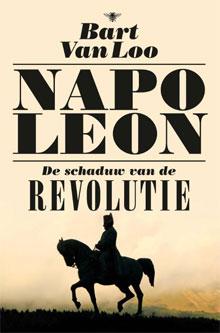 Bart Van Loo Napoleon Boek Biografie