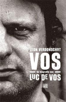 Biografie Luc De Vos Leon Verdonschot VOS Recensie