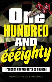 Boek over Darts Remco Regterschot One-hundred-and-eeeighty