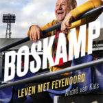 Boskamp Leven met Feyenoord - André van Kats