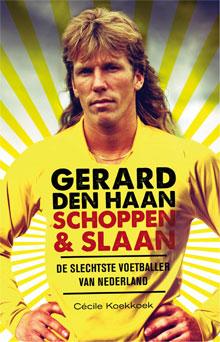 Cécile Koekkoek Gerard den Haan Schoppen & Slaan Voetbalboek
