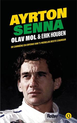 Erik Houben Olav Mol Ayrton Senna Biografie Recensie