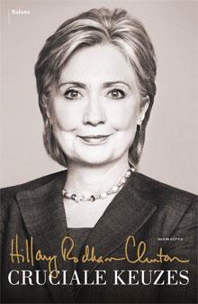 Hillary Clinton - Cruciale keuzes memoires