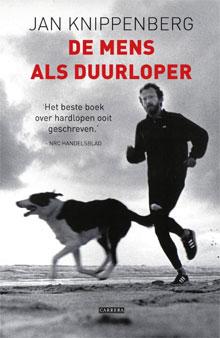 Jan Knippenberg - De mens als duurloper (Hardloopboek)