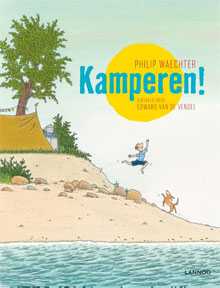 Kamperen - Philip Waechter (kinderboek over kamperen)