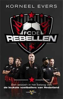 Korneel Evers FC De Rebellen Recensie Boek over Oud Voetballers