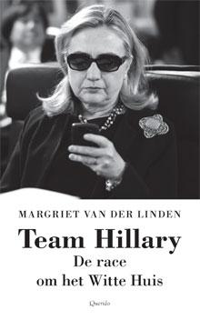 Margriet van der Linden - Team Hillary Boek over Hillary Clinton