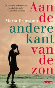 Maria Ernestam - Aan de andere kant van de zon roman