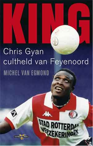 Michel van Egmond King Chris Gyan Biografie Boek