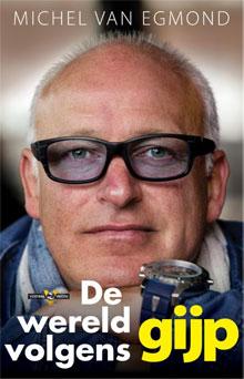 Michel van Egmond René van der Gijp De wereld volgens GIJP