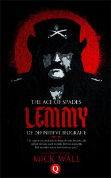 Mick Wall - Lemmy The Ace of Spades Biografie Motörhead zanger