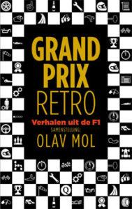Olav Mol - Grand Prix Retro Verhalen uit de F1 Recensie