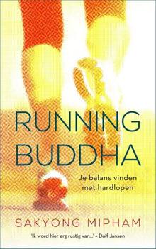 Running Buddha - Sakyong Mipham (boek Hardlopen als Meditatie)