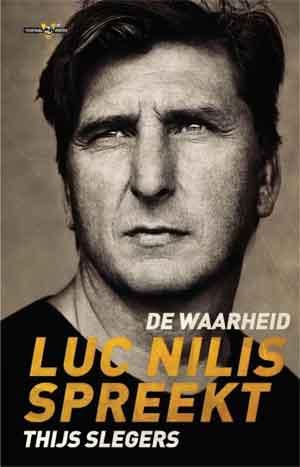 Thijs Slegers De waarheid Luc Nilis spreekt Goedkope Paperback