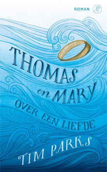 Tim Parks - Thomas en Mary (roman)