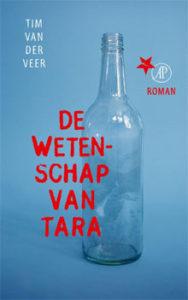 Tim van der Veer - De wetenschap van Tara Recensie Roman