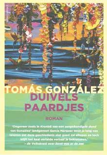 Tomas Gonzalez Duivelspaardjes Recensie Informatie