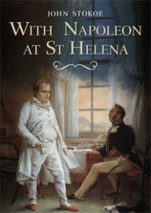 With Napoleon at St Helena - John Stokoe