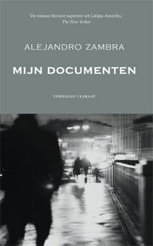 Alejandro Zambra Mijn documenten Verhalen