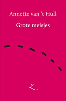 Annette van t Hull Grote meisjes recensie debuut verhalen