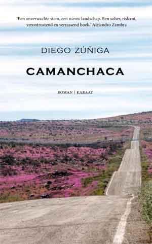 Diego Zúñiga Camanchaca Recensie Roman uit Chili