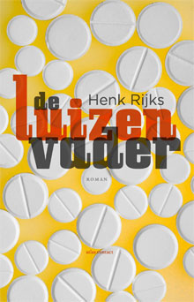 Henk Rijks De luizenvader Roman 2017
