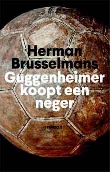 Herman Brusselmans Guggenheimer koopt een neger Recensie