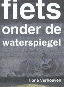 Ilona Verhoeven Fiets onder de waterspiegel Recensie