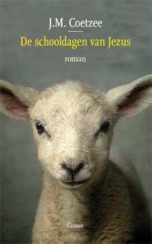 J.M. Coetzee De schooldagen van Jezus Nieuwe roman 2016