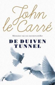 John Le Carré De duiventunnel Memoires