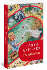 Karin Giphart De Gijzelaar Nieuwe roman 2016