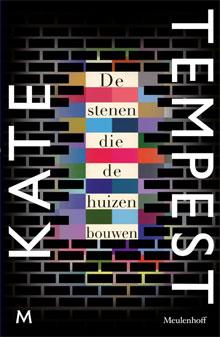 Kate Tempest De stenen die de huizen bouwen Roman 2016