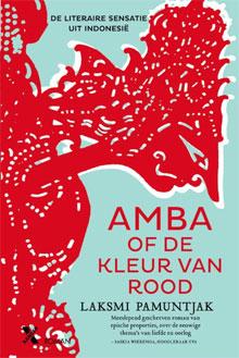 Laksmi Pamuntjak Amba of de kleur van rood Roman uit Indonesie