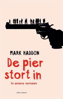 Mark Haddon De pier stort in en andere verhalen 2016