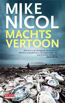 Mike Nicol Machtsvertoon Recensie
