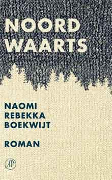 Naomi Rebekka Boekwijt Noordwaarts Recensie