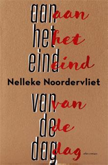 Nelleke Noordervliet - Aan het eind van de dag Recensie Informatie