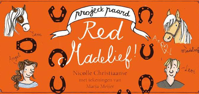 Project Paard. Red Madelief! Recensie Boek Nicolle Christiaanse
