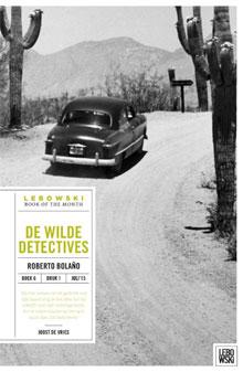 Roberto Bolaño De wilde detectives Roman uit Chili