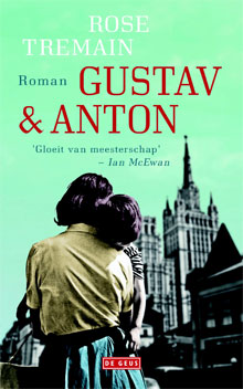 Rose Tremain Gustav & Anton Roman 2016
