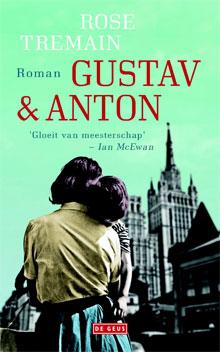 Rose Tremain Gustav & Anton Recensie Roman 2016