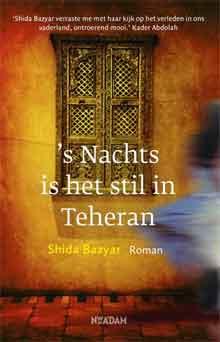 Shida Bazyar s Nachts is het stil in Teheran Recensie