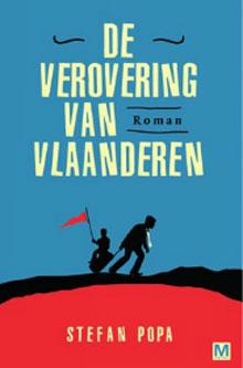 Stefan Popa De verovering van Vlaanderen Recensie Roman 2016