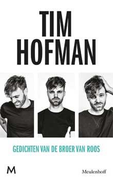 Tim Hofman - Gedichten van de broer van Roos Recensie